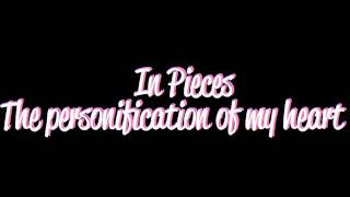 In Pieces-The Personification of My Heart