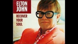 Elton John - Recover Your Soul (1997) With Lyrics!