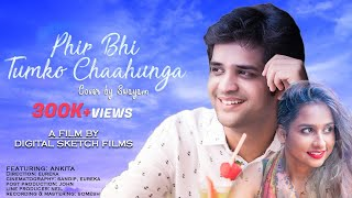 Video Phir Bhi Tumko Chahunga Music Video | Half Girlfriend | Swayam Pravash Padhi | Arijit Singh download MP3, 3GP, MP4, WEBM, AVI, FLV Mei 2017