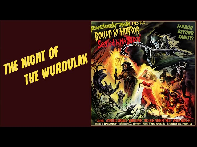 DEMOLITION TRAIN - The Night of the Wurdulak (Intro)