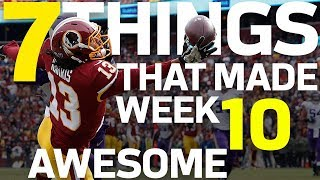 7 Things that Made Week 10 AWESOME  | NFL Highlights