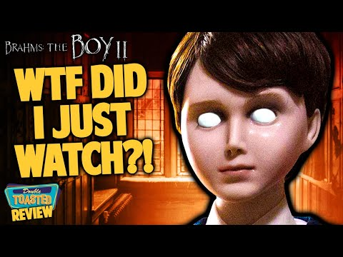 BRAHMS THE BOY 2 MOVIE REVIEW | Double Toasted