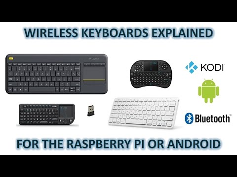 Wireless Vs Wireless/Bluetooth Keyboards For Raspberry Pi 3 (Kodi) And Android Phones/Tablets