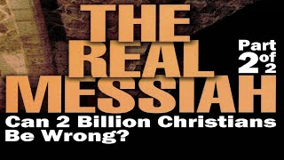 THE REAL MESSIAH המשיח Part 2 (Messianic Jews for Jesus Jewish Voice igod.co.il One for Israel Maoz)