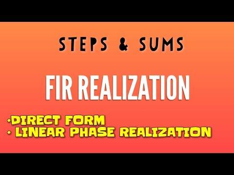 FIR realization - Direct form & Linear...