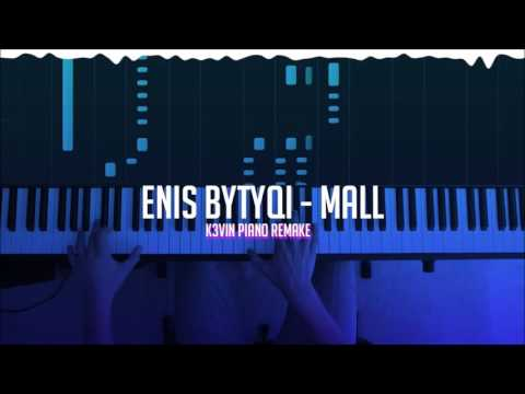 Enis Bytyqi - Mall (Kevin Shkembi Piano Remake)