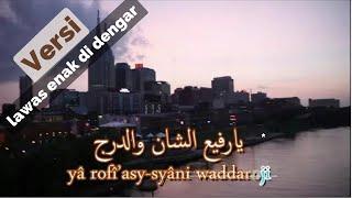 Lyrics Sholawat Ya Rosulalloh Salamun 'alaik (Lirik Sholawat Ya Rosulalloh Salamun 'alaik)