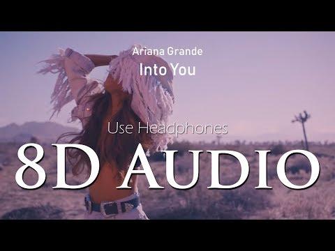 Ariana Grande - (8D Audio) Into You
