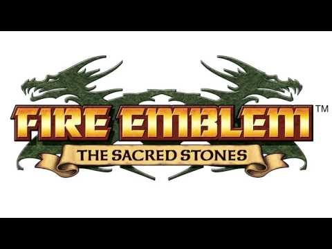 Fire Emblem: The Sacred Stones - To a Higher Place (Extended)
