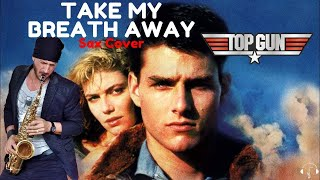 Take my breath away - Berlin Alto Sax cover Karaoke (top gun soundtrack)