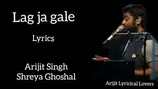 LAG JA GALE (LYRICS) FULL SONG    ARIJIT SINGH & SHREYA GHOSHAL    AE DIL HAI MUSHKIL