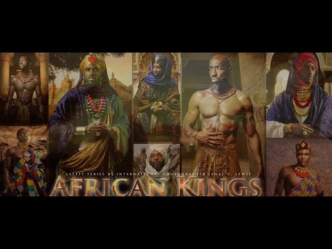 AFRICAN KINGS by International Photographer James C. Lewis