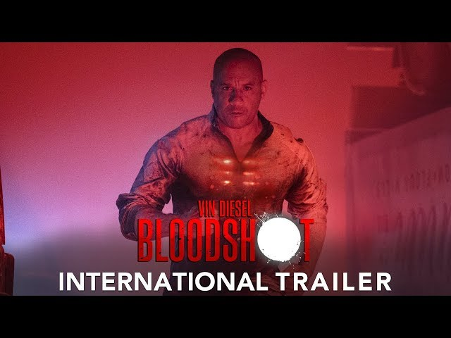 BLOODSHOT - International Trailer