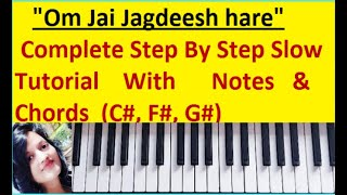 """Om Jai Jagdish Hare""~ Complete Slow and easy tutorial With Notes & Chords played on Keyboard"