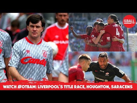 WATCH #OTBAM: LFC chasing titles, Houghton, Mo Farah, John Delaney, MUFC clearout, Saracens fan |