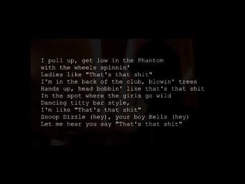 Snoop Dogg  Thats That Shit ft R Kelly lyrics
