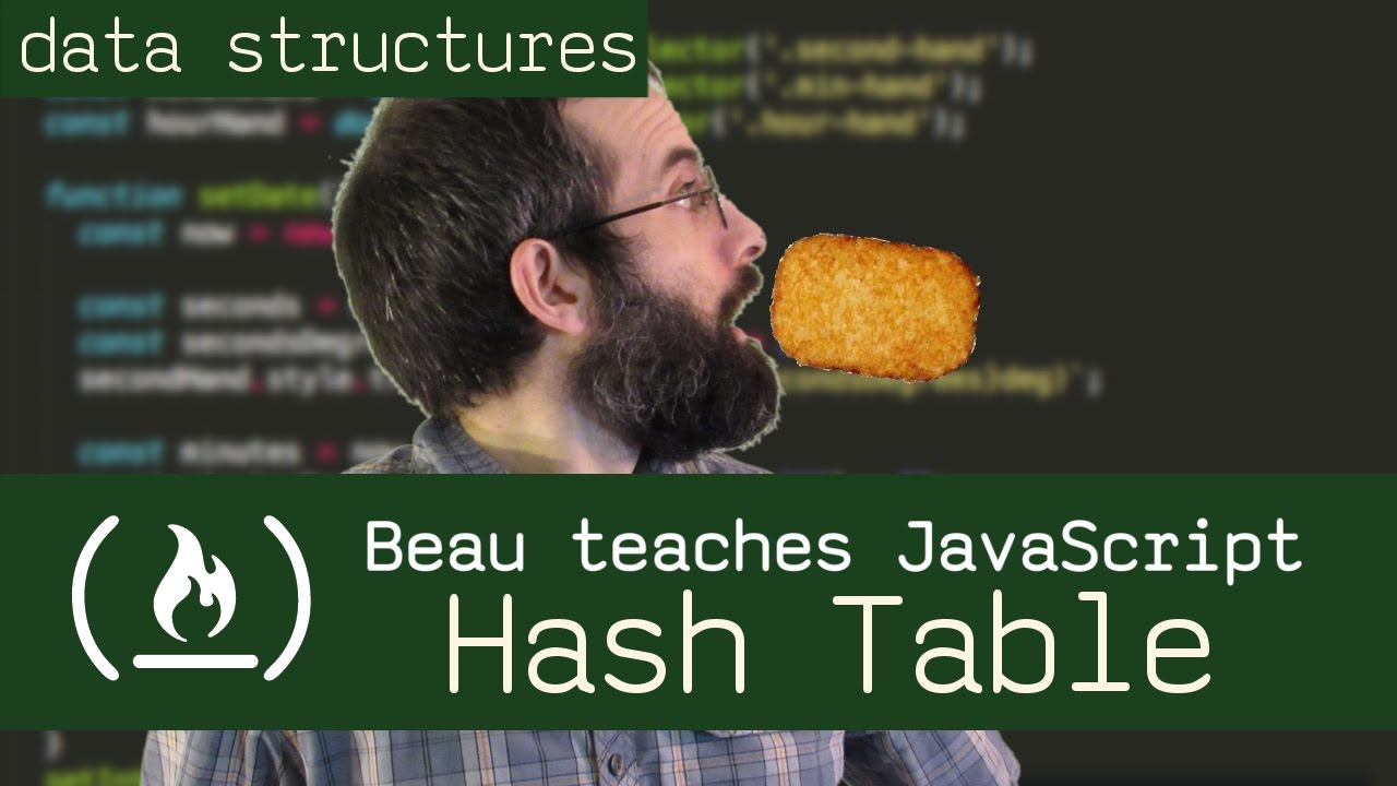 Hash Tables - Beau teaches JavaScript