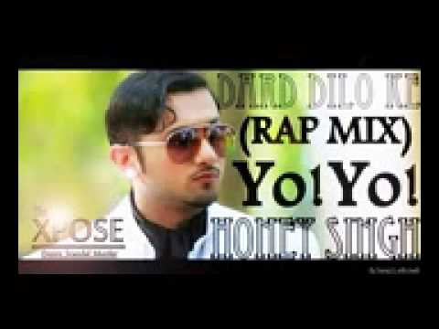 Dard Dilon KeRap Mix Yo Yo Honey Singh The Xpose Movie 2016