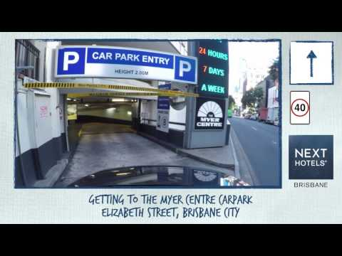 NEXT Hotel Brisbane - Driving Directions From Hotel To Self-parking