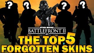 TOP 5 FORGOTTEN SKINS! Star Wars Battlefront 2