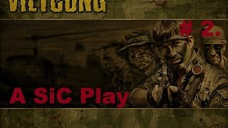 A SiC Play: Vietcong - # 2: Blowing Up Charlie
