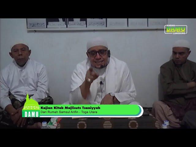 Kajian Kitab Majaalisuts Tsaniyyah 2019-09-06 -