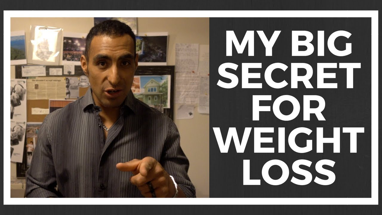 My Big Secret For Weight Loss: Lose weight now!