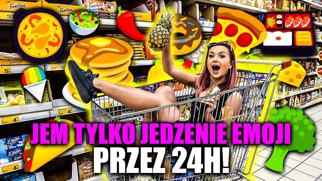 24H TYLKO JEDZENIE EMOJI!