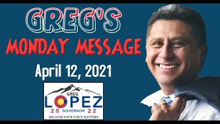 Greg's Monday Message - 04 12 2021