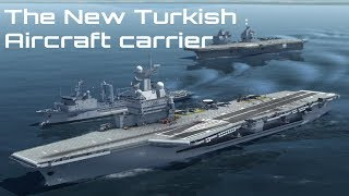 The New Turkish Aircraft carrier more advanced than HMS Queen Elizabeth?