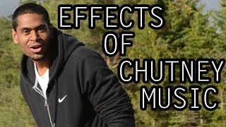 The Effects of CHUTNEY Music