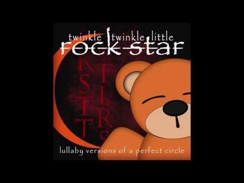 Judith Lullaby Versions of A Perfect Circle by Twinkle Twinkle Little Rock Star