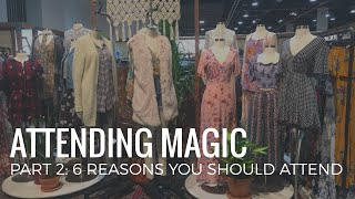Attending Magic | Part 2: 6 Reasons to Attend