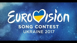 EUROVISION SONG CONTEST 2017 ➤ ALL SONGS