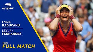 Emma Raducanu Vs Leylah Fernandez Full Match 2021 US Open Final