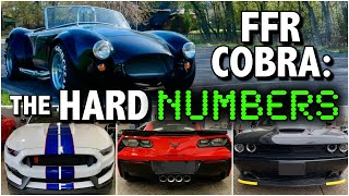 Factory Five Cobra: The hard numbers