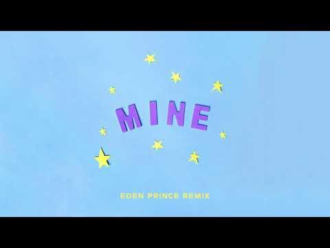Bazzi - Mine (Eden Prince Remix)