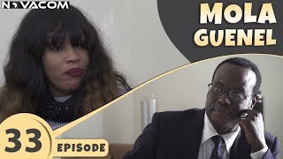 Mola Guenel - Saison 1 - Episode 33