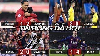 Tin bóng đá 18/03|KQ NHA Thua đau, Chelsea tụt lại trong cuộc đua Top 4, Liverpool lấy lại ngôi đầu