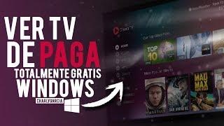 Como Ver TV De PAGA En Tu PC  (En Vivo) GRATIS 2019 | CANALES EN ALTA CALIDAD | MÉTODO DEFINITIVO 📺