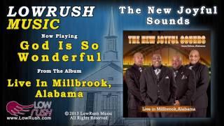 The New Joyful Sounds - God Is So Wonderful