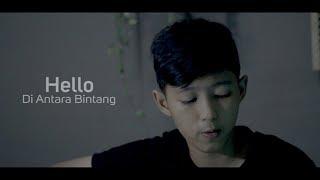 Download Lagu Hello - Di Antara Bintang ( COVER CHIKA LUTFI ) mp3