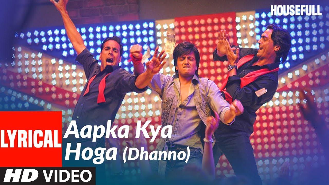 Lyrical : AAPKA KYA HOGA (DHANNO) | Housefull | Akshay Kumar | Mika Singh, Sunidhi Chauhan Video
