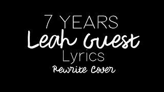 7 years leah guest lyrics lukas graham rewrite cover