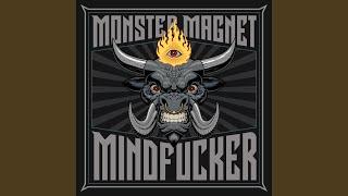 Provided to YouTube by Daredo Soul · Monster Magnet Mindfucker ℗ Na...