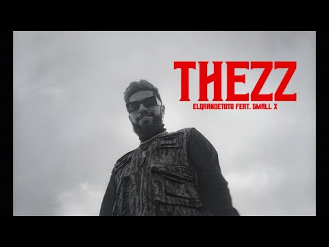 Youtube: ElGrandeToto – Thezz feat. SmallX (Prod. By OldyGotTheSound)