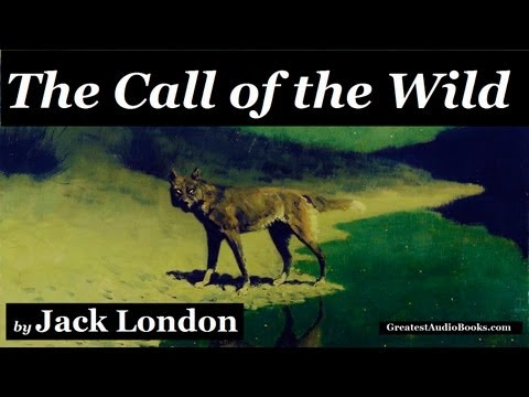 THE CALL OF THE WILD by Jack London - FULL AudioBook | Great