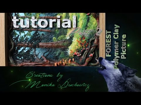 TUTORIAL forest landscape polymer clay technique part.2/2