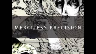 Merciless Precision - Demo [2013]