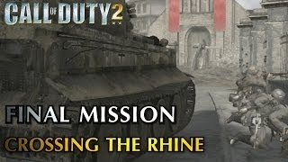 Call of Duty 2 - Final Mission & Credits - Crossing the Rhine